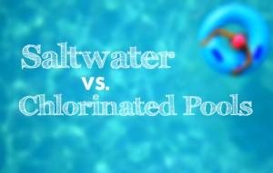 Saltwater swimming pools vs chlorine swimming pools grand vista pools for Swimming pool salt vs chlorine